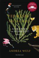 Könyv borító - A természet feltalálója – Alexander von Humboldt kalandos élete