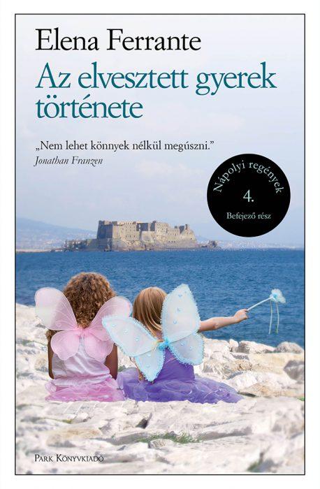 Könyv borító - Az elvesztett gyerek története – Nápolyi regények 4.