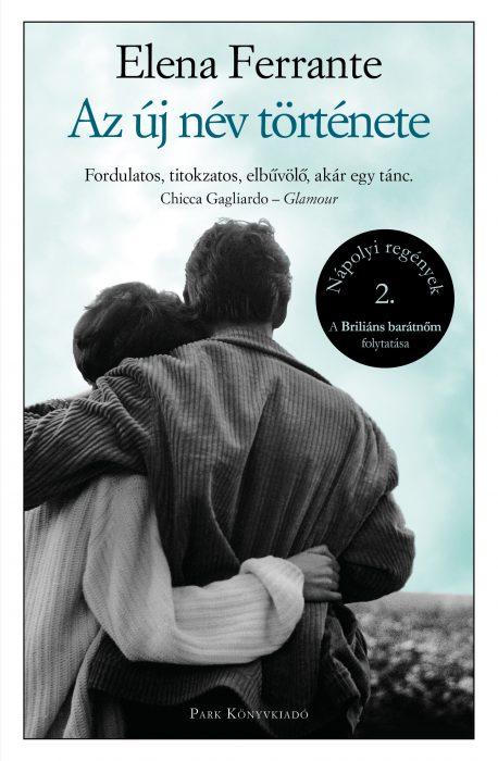 Könyv borító - Az új név története – Nápolyi regények 2.