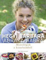 Könyv borító - Abraka babra – Monológok a konyhámból