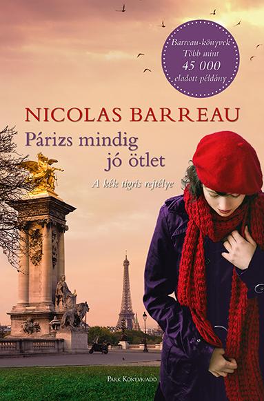 Könyv borító - Párizs mindig jó ötlet – A kék tigris rejtélye