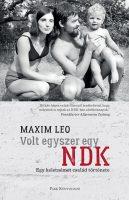 Könyv borító - Volt egyszer egy NDK – Egy keletnémet család története