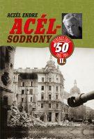 Könyv borító - Acélsodrony 50 II. – Ötvenes évek 1955-1957