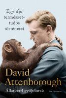 Könyv borító - Egy ifjú természettudós történetei – Állatkerti gyűjtőutak