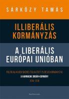 Könyv borító - Illiberális kormányzás a liberális Európai Unióban