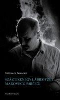 Könyv borító - Száztizenegy lábjegyzet Makovecz Imréről