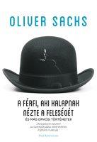 Könyv borító - A férfi, aki kalapnak nézte a feleségét