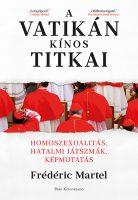 Könyv borító - A Vatikán kínos titkai – Homoszexualitás, hatalmi játszmák, képmutatás