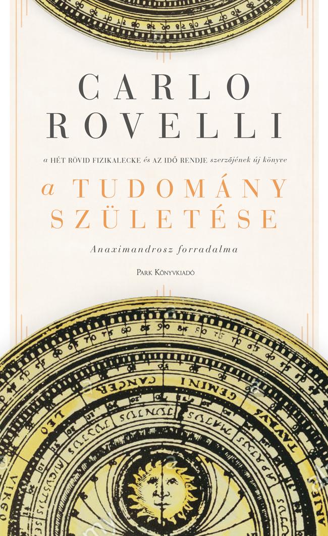 Carlo Rovelli: A tudomány születése – Anaximandrosz forradalma
