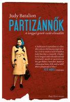 Könyv borító - Partizánnők – A lengyel gettók zsidó ellenállói